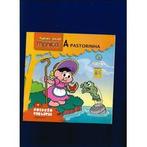 Livro Turma Da Mônica A Pastorinha- Coleção Fantasia - Fj.jr