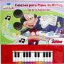 Canções Para Piano Do Mickey - Tocar E Aprender