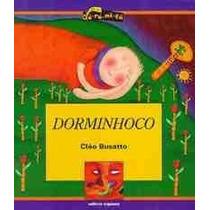 Livro - Dorminhoco - Cléo Busatto - Coleção Dó-ré-mi-fá Novo