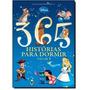 Livro 365 Historias Para Dormir Disney Volume 1