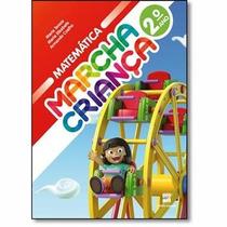 Livro Marcha Criança Matemática - 2º Ano - Ed. Scipione