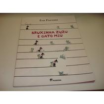 Livro Bruxinha Zuzu E Gato Miú - Eva Furnari
