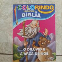 Livro Colorindo Histórias Da Bíblia, O Dilúvio Arca De Noé