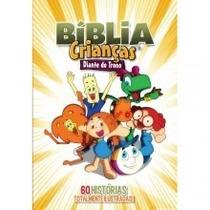 Bíblia Crianças Diante Do Trono - 60 Histórias - Ilustrada