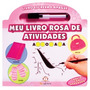 Meu Livro Rosa De Atividades - Livro Escreva E Apague