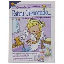 Livro Estou Crescendo: Aprendendo A Usar O Banheiro! Meninas