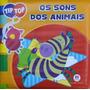 Os Sons Dos Animais - Livro De Banho - Col. Tip Top