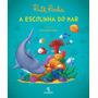 A Escolinha Do Mar Ruth Rocha Editora Salamandra