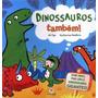 Livro De Abas Pop-up Dinossauros Também! + Nf