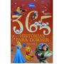 Livro Infantil 365 Histórias Disney Capa Almofadada Vol 2.