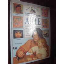 Para A Criança Brincar Com Arte Editora Atica