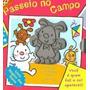 Passeio No Campo - Livro Mágico Das Cores