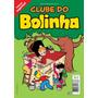 Clube Do Bolinha - Numero 03 - Pixel - Revista Nova !!!