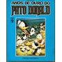 Gibi- Anos De Ouro Do Pato Donald - Disney- Frete Gratis