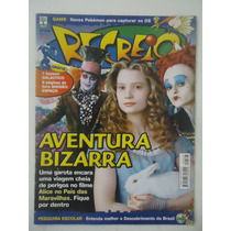 Recreio #527 Ano 2010 Alice No País Das Maravilhas