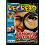 Revista Recreio Nº 631 Não Acompanha O Brinde - L4