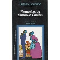 Memórias De Simão, O Caolho | Livro Infanto Juvenil Cod052