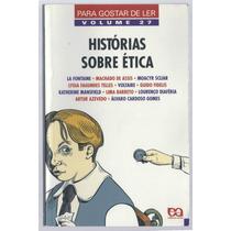 Histórias Sobre A Ética - Vários Autores