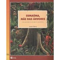 Livro Sumaúma, Mãe Das Árvores - Uma Historia Da Floresta Lt