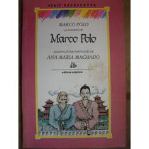 As Viagens De Marco Polo Ana Maria Machado Série Reencontro