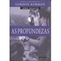 Livro As Profundezas - Gordon Korman