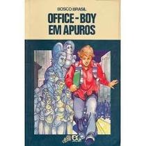 Office Boy Em Apuros - Bosco Brasil - Atica - Serie Vagalume