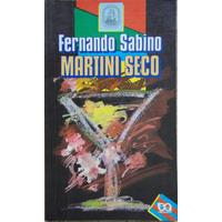 Martini Seco - Fernando Sabino - Série Rosa Dos Ventos