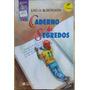 Caderno De Segredos - Lino De Albergaria - Col Jabuti