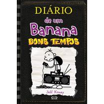 Livro Diário De Um Banana 10 - Bons Tempos - Jeff Kinney