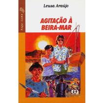 Agitação À Beira-mar - Leusa Araujo - Coleção: Vaga-lume