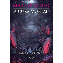Oferta: Livro Maze Runner - A Cura Mortal - James Dashner