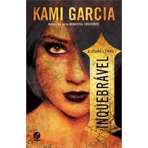 A Legião V. 1 Inquebrável Kami Garcia Editora Galera Record