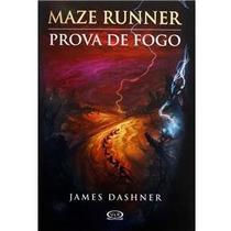 Livro - Maze Runner - Prova De Fogo - Volume 2