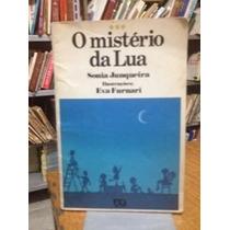O Misério Da Lua Sonia Junqueira - Eva Furnari (ilustrações)