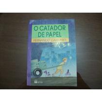 O Catador De Papel - Fernando Carraro- Editora Ftd