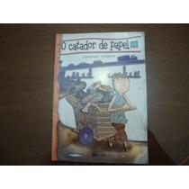 O Catador De Papel- Fernando Carraro- Ano 2009*