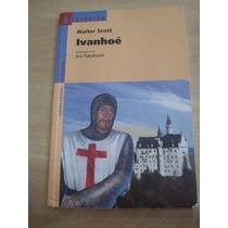 Livro- Ivanhoé - Walter Scott - Frete Gratis