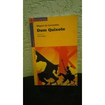Dom Quixote - Série Reencontro.