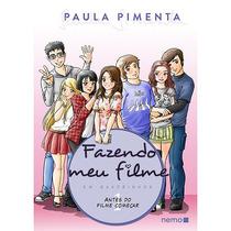 Livro - Fazendo Meu Filme Em Quadrinhos - Coleção Antes Do F