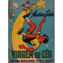 Livro Viagem Ao Céu / Monteiro Lobato 1958