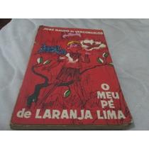 Livro O Meu Pe De Laranja Lima Jose Mauro Vasconcelos R.576