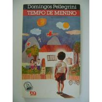Tempo De Menino Domingos Pellegrini
