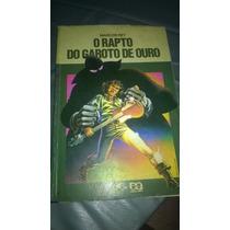 Rapto Do Garoto De Ouro Marcos Rey