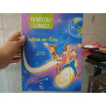 Livro Viagem Ao Céu - Monteiro Lobato