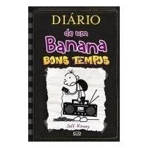 Diário De Um Banana Vol 10 Bons Tempos Livro