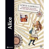 Livro Alice. Aventuras De Alice No País Das Maravilhas