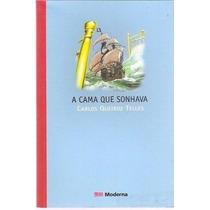 Livro A Cama Que Sonhava De Carlos Queiroz Telles