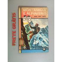 Livro Enciclopédia Juvenil Montanhas E Alpinismo Nr 36