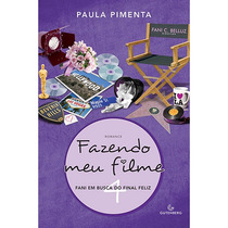 Livro - Fazendo Meu Filme 4: Fani Em Busca Do Final Feliz