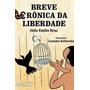 Julio Emilio Braz Breve Cronica Da Liberdade Ao Livro Tecnic